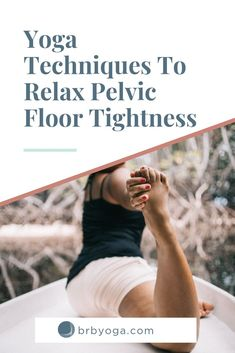 Pelvic floor dysfunction is often caused by overactive, tight muscles. Here are 4 techniques (exercises, stretches) that you can use to relax your pelvic floor tightness and increase your pelvic floor health. Postpartum Yoga, Postpartum Recovery, Floor Workouts, Easy Workouts, Relaxation Exercises, Pelvic Floor Exercises, Relaxation Techniques, Muscle Tension, Pregnancy Workout