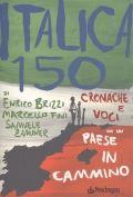 Italica 150 - Brizzi, Enrico  - Fini, Marcello  - Zamuner, Samuele