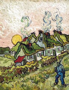 Vincent van Gogh, 1890 - Thatched Cottages in the Sunshine: Reminiscence of the North, 1890.