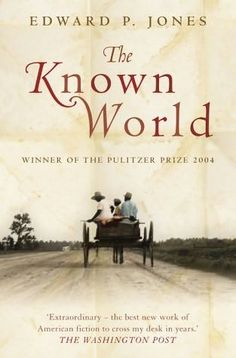 The book that changed my life: Edward P. Jones's The Known World