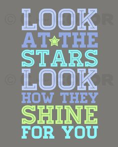 Inspirational Love Art Print - Look At The Stars - Coldplay lyrics - typography, nursery, kid's room Coldplay Lyrics, Music Lyrics, Coldplay Concert, Love Art, My Love, Learn Hebrew, Look At The Stars, Love Songs, Wise Words