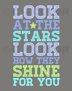 Inspirational Love Art Print - Look At The Stars - Coldplay lyrics - typography, nursery, kid's room - blue, aqua, green, gray -
