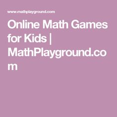 Online Math Games for Kids | MathPlayground.com