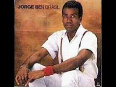 Jorge Ben Jor - Oba, la vem ela