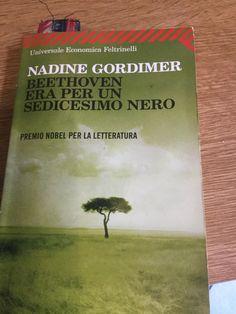 """E poi ogni tanto bisogna tornare a Nadine Gordimer, leggere o rileggere i suoi racconti... """"Un tempo c'erano neri che volevano essere bianchi. Ora ci sono bianchi che vogliono essere neri. Il segreto è lo stesso. """""""