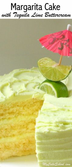 The BEST Margarita Cake from Scratch with Tequila Lime Buttercream Frosting! Recipe by MyCakeSchool.com.