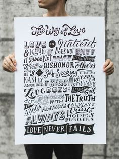 Typographic poster of 'The Way of Love' from 1 Corinthians By Stefan Kunz. Available as a print here. Hand Lettering Quotes, Creative Lettering, Types Of Lettering, Typography Quotes, Brush Lettering, Lettering Design, Scripture Lettering, Typographic Poster, Typographic Design