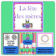 """$ Let's celebrate """" La fête des mères """" !    This activity involves reading from a poster, coloring a page for mom (and/or grandma), and writing the reasons for loving her.    What you'll get:  a poster  a coloring page (comes with 3 different message options)  a writing prompt (there's a place where students can either draw their mothers OR paste a photo of their mother)    It comes in B and color."""