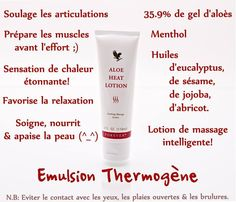 Ma crème Thermogène un bonheur pour le massage et pour les sportifs : www.laloe-tu-verras.fr Aloe Vera Gel Forever, Forever Living Aloe Vera, Forever Bright Toothgel, Aloe Heat Lotion, Aloe Berry Nectar, Forever Business, Forever Life, Clean 9, Chocolate Slim