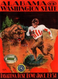 """1931 Rose Bowl  Alabama 24 Washington State 0                                     As in 1926, the Pacific Coast sent an unbeaten powerhouse to the Rose Bowl to teach those Alabama """"hillbillies"""" a lesson. Yet once again, the newly christened """"Red Elephants"""" turned out to be the teachers. The hapless Cougars of Washington State never had a chance, spending the entire afternoon sulking in the corner, with their dunce caps prominently on display."""