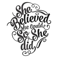 She Believed She Could so She Did Graduation Cuttable Design Free Font Design, Design Logo, Cajas Silhouette Cameo, Silhouette Design, Silhouette Projects, Cutting Tables, Encouragement Quotes, Word Art, Inspire Me