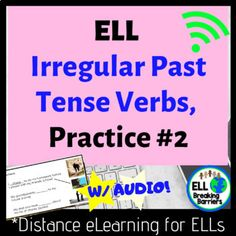 Distance Learning, ELL Irregular Past Tense Verb Practice Grammar Activities, Teaching Grammar, Teaching Language Arts, Classroom Activities, Irregular Past Tense Verbs, Ell Students, Teacher Resources, Teaching Ideas, Student Learning