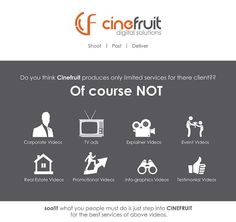 Do you think #Cinefruit produces only limited services for there client??  >Want to know click the poster   #cinefruit #Bangalore #India