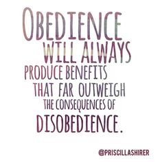 There is consequence to disobedience. It is biblical.