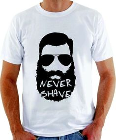 Camiseta Never Shave