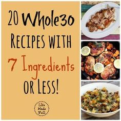 Looking for Whole30 meal inspiration? These 20 Whole30 recipes with 7 ingredients or less will make your journey easier!