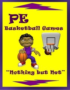 """PE Basketball Games! """"Nothing but Net"""""""