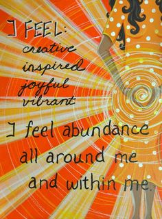 "❥ Second Chakra ... affirmation:  ""I fee creative, inspired, joyful, vibrant.  I feel abundance all around me and within me."" ☆"