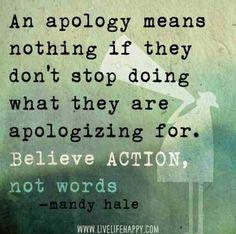 I believe actions not words