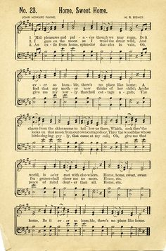 Vintage Music Sheet - Home Sweet Home ~ Ephemera Sheet Music Crafts, Sheet Music Art, Vintage Sheet Music, Vintage Sheets, Music Sheets, Vintage Diy, Vintage Paper, Vintage Images, Printable Sheet Music
