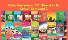 Buku Kurikulum 2013 Kelas 4 SD Semester 2 Revisi 2016 Terbaru