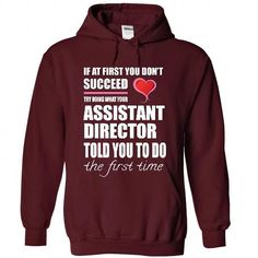 i am a ASSISTANT DIRECTOR T Shirts, Hoodies. Check price ==► https://www.sunfrog.com/LifeStyle/i-am-a-ASSISTANT-DIRECTOR-7506-Maroon-28855009-Hoodie.html?41382 $39