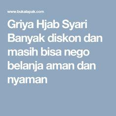 Griya Hjab Syari Banyak diskon dan masih bisa nego belanja aman dan nyaman