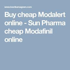 Buy cheap Modalert online - Sun Pharma cheap Modafinil online