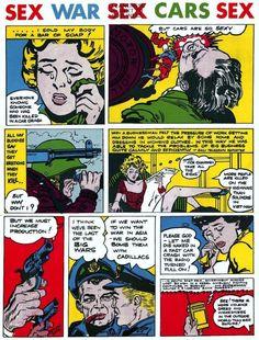 Sex/War/Sex/Cars/Sex - in collaboration with poet Christopher Logue, 1968 : Derek Boshier : Artimage Pop Art Movement, Comic Book Pages, Royal College Of Art, London Art, A Comics, Teaching Art, Album Covers, Blog, Poster