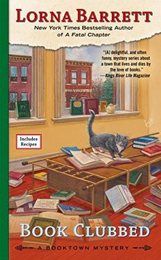Book Clubbed (A Booktown Mystery) by Lorna Barrett http://www.amazon.com/dp/042526212X/ref=cm_sw_r_pi_dp_g3Zdvb0TN07SA