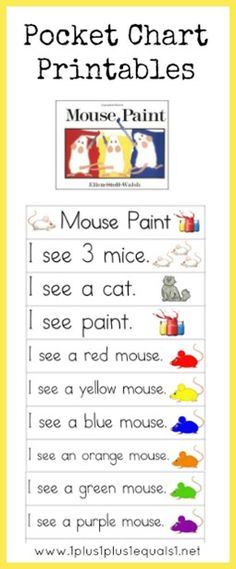 Mouse Paint Pocket Chart Printables - Use during literacy with Letter M work Kindergarten Literacy, Literacy Activities, Preschool Education, Early Literacy, Mouse Paint Activities, Preschool Colors, Preschool Ideas, Reading Centers, Up Book