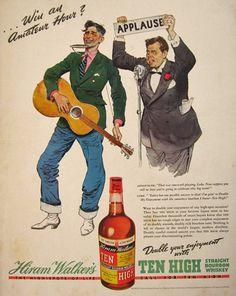 1938 Hiram Walker Ten High Whiskey Ad ~ Amateur Hour