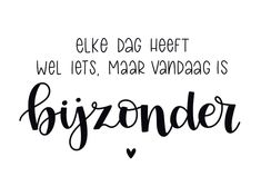 Eenvoudige felicitatiekaart met de tekst elke dag heeft wel iets maar vandaag is bijzonder in handletteringstijl | Make this card at Kaartje2go Poem Quotes, Happy Quotes, Words Quotes, Motivational Quotes, Sayings, Happy Birthday Tag, Birthday Wishes, The Words, Doodle Quotes