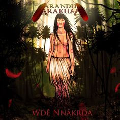 Arandu Arakuaa: Banda mistura heavy metal com música indígena. Formada em 2009 em Taguatinga (DF), a banda Arandu Arakuaa mescla em sua música, diversas ver