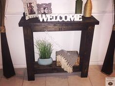 Beautiful hand made, solid wood entry way table!