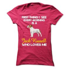 I See My Jack Russell  Every Morning #style #clothing