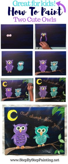 "Easy Owl Painting ""Owl Always Love You"" - Step By Step Painting Acrylic canvas tutorials for beginners and kids. #stepbysteppainting #traciekiernan #kidscanvaspaintings"
