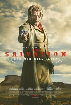 The Salvation (2014) for the photography & the best western in years; well, Danish ‪#‎kristianlevring‬'s 'north'western. http://www.imdb.com/title/tt2720680/combined