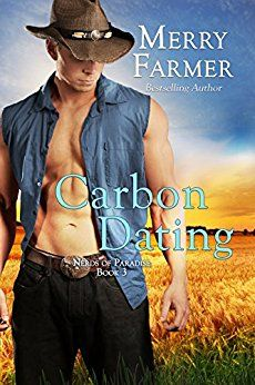 Carbon Dating (Nerds of Paradise Book 3) by Merry Farmer.