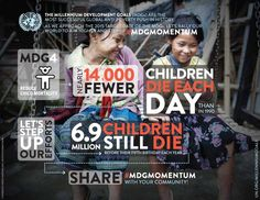 UN Millennium Development Goal No. reduce the mortality rate of children under 5 by two-thirds Millenium Development Goals, United Nations Foundation, Council Of Europe, Global Awareness, Social Activist, Magic School Bus, And Justice For All, Truth Of Life, Social Change