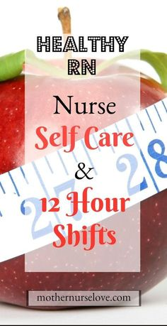 Health: Self Care For 12 Hour Shifts Nurses need to take better care of themselves and make personal health a priority.Nurses need to take better care of themselves and make personal health a priority. Nursing Career, Travel Nursing, Nursing Tips, Nursing Notes, Funny Nursing, Ob Nursing, New Nurse, Nurse Love, Baby Nurse