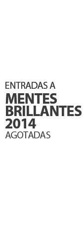 EL SER CREATIVO - MENTES BRILLANTES 2014