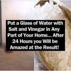Put a Glass of Water with Salt and Vinegar in Any Part of Your Home… After 24 Hours you Will be Amazed at the Result! beauty diy diy ideas health healthy living remedies remedy life hacks healthy lifestyle beauty tips apple cider vinegar good to know