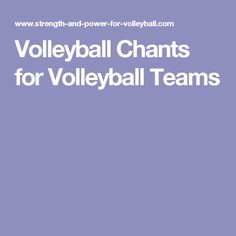 Volleyball Chants for Volleyball Teams                              …