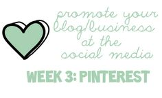 Caseta de Paper: Guide to Promote Your Blog/Business at the Social Media. Week 3: Pinterest