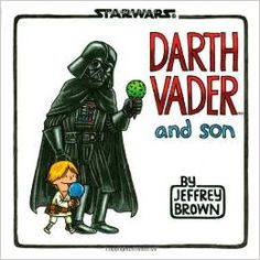 Darth Vader and Son Hardcover – April 18, 2012 by Jeffrey Brown  (Author)