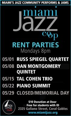 Miami Jazz Cooperative's Rent Party Mondays Continue at the Open Stage Club in Coral Gables, Florida w/ the best in #Jazz w/ Russ Spiegel, Dan Montgomery, Jamie Ousley & Samm and a Piano Summit this month!.