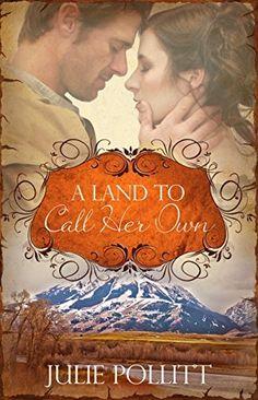 A Land To Call Her Own: A Novel by Julie Pollitt, http://www.amazon.com/dp/B00TUS1CUA/ref=cm_sw_r_pi_dp_Id3avb15P2EX8