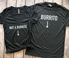 Burrito/Not a Burrito   Set of 2, pregnancy announcement shirt, pregnancy reveal, baby announcement, funny pregnancy shirt, maternity shirt, his and her shirts, couples shirts, expectant parents, mommy to be, daddy to be #pregnancyannouncementtoparents,