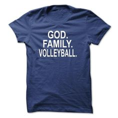 GOD, FAMILY, VOLLEYBALL T-Shirt Hoodie Sweatshirts uii. Check price ==► http://graphictshirts.xyz/?p=49117